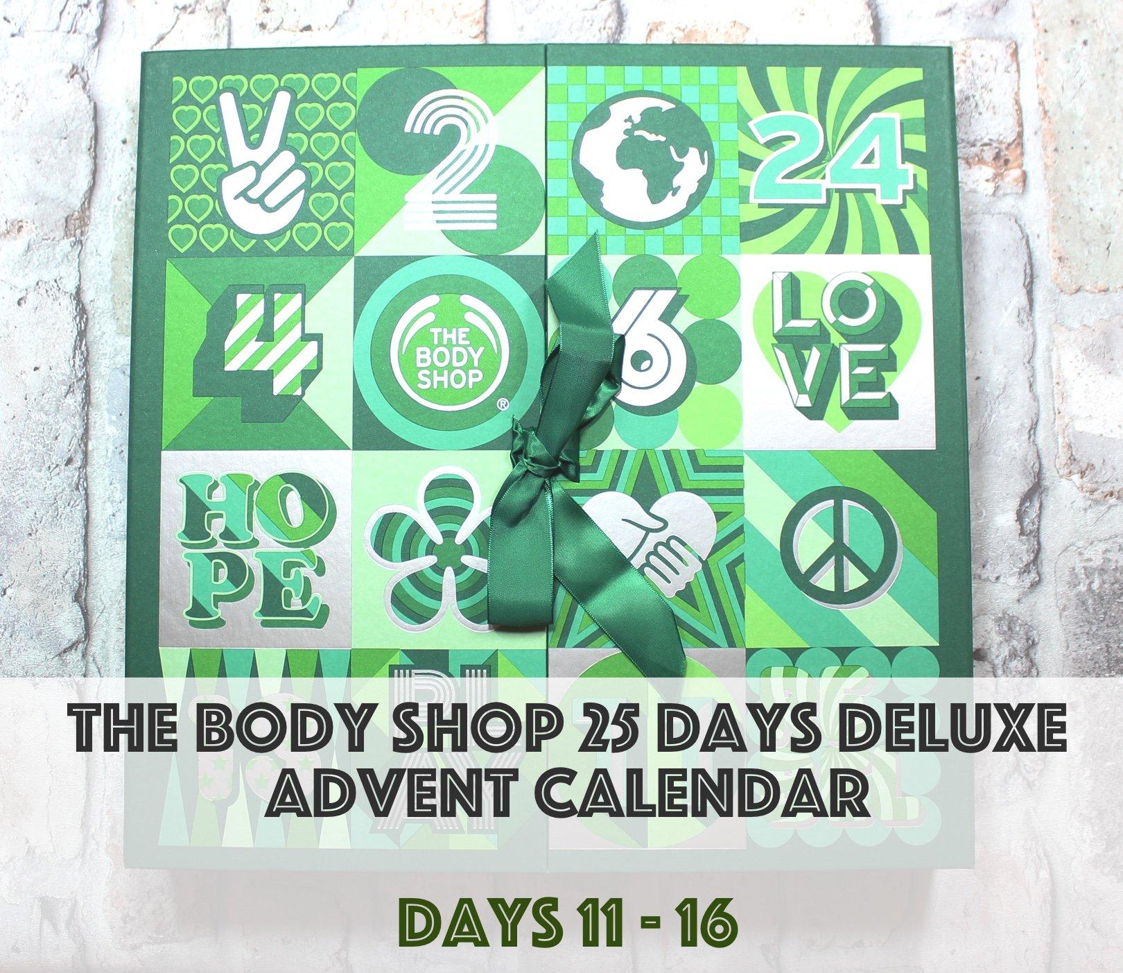 The Body Shop Deluxe Advent Calendar: Days 11-16