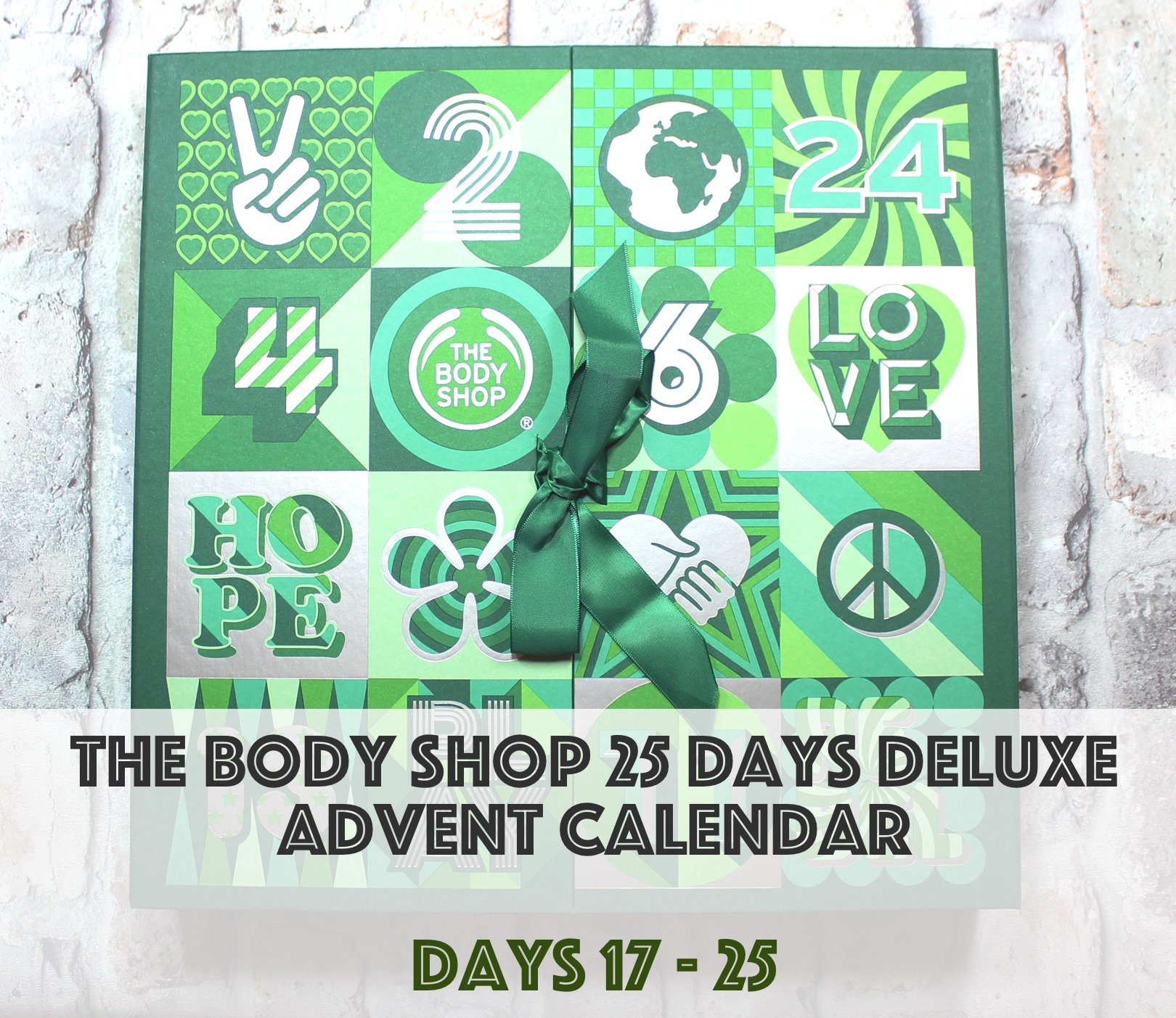 The Body Shop Deluxe Advent Calendar: Days 17-25