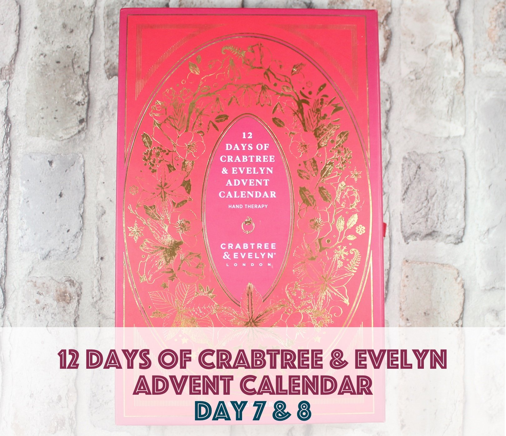 12 days of crabtree & evelyn advent calendar – day 7 & 8